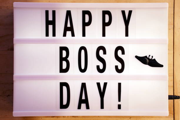 Happy Boss Day in Light Box Trend Words 'Happy Boss Day' in a Light Box Trend for a Boss's Day Theme. boss's day stock pictures, royalty-free photos & images