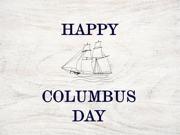 해피 콜럼버스의 날. 아름다운 인사말 카드. 근접 촬영 - columbus day 뉴스 사진 이미지