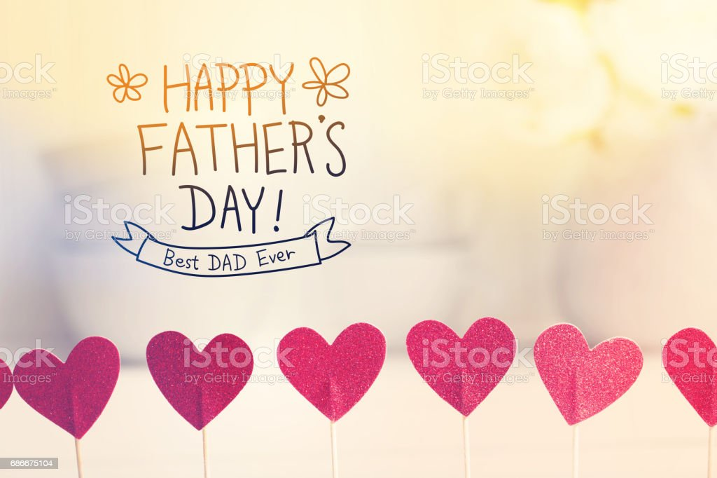 Happy Fathers Day Best Dad Ever stock photo