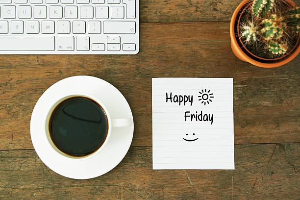 happy friday morning coffee work desk - freitag stock-fotos und bilder