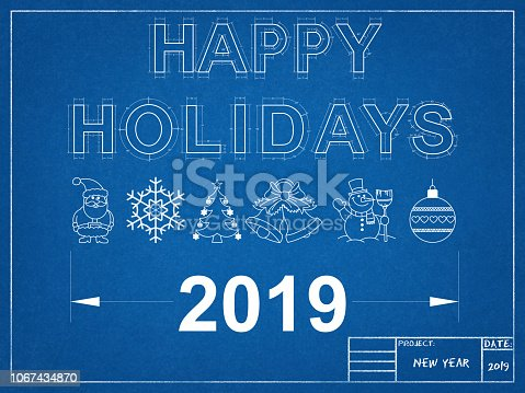 istock Happy Holidays 2019 Blueprint 1067434870