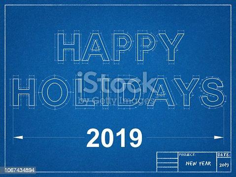 istock Happy Holidays 2019 Blueprint 1067434894