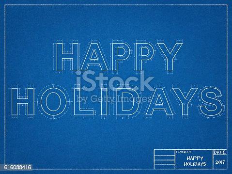 istock Happy Holidays - Blueprint 616088416