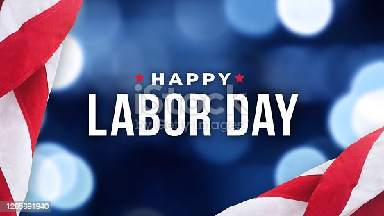 Happy Labor Day Holiday Typography with Blue Bokeh Lights Background Texture and Patriotic American Flags