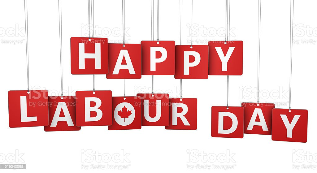 Happy Labour Day Canadian Holiday stock photo