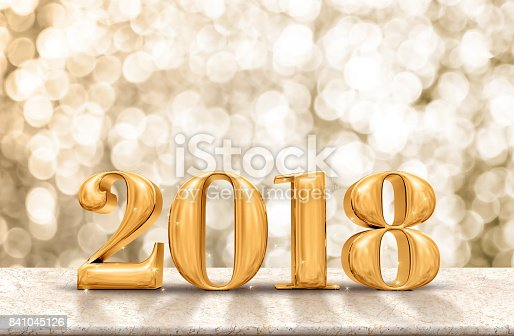 istock Happy New Year 2018 gold glossy on marble table with sparkling gold bokeh wall,Holiday celebration concept 841045126