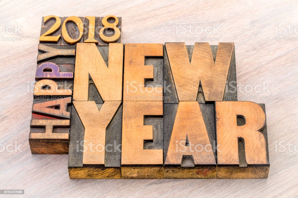 Happy New Year 2018 word abstract in wood type stock photo
