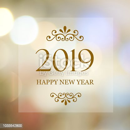 istock Happy New Year 2019 on blur abstract bokeh background, new year greeting card, banner 1033542800