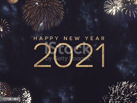Happy New Year 2021 Text Holiday Celebration Graphic with Gold Fireworks Background in Night Sky