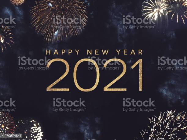 Happy New Year 2021 Text Holiday Graphic With Gold Fireworks Background In Night Sky - Fotografias de stock e mais imagens de 2021