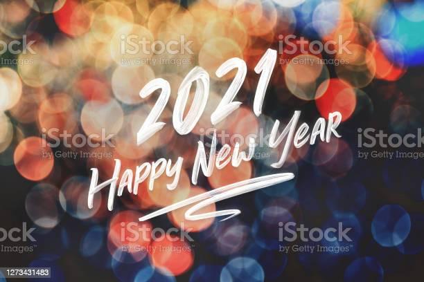 2021 Happy New Year Brush Stroke Handwriting On Abstract Festive Colorful Bokeh Light Backgroundholiday Greeting Card - Fotografias de stock e mais imagens de 2021