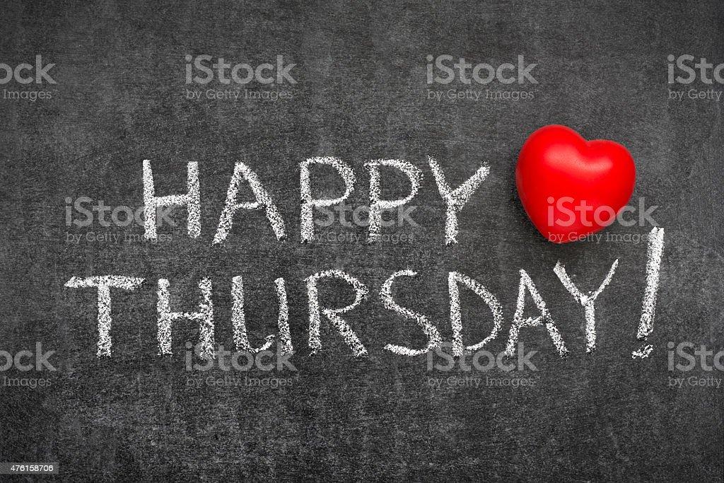 happy Thursday stock photo