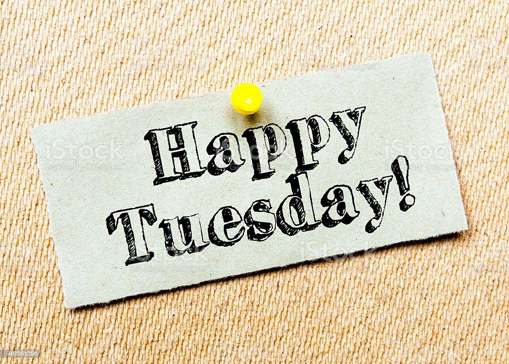 Happy Tuesday Message stock photo