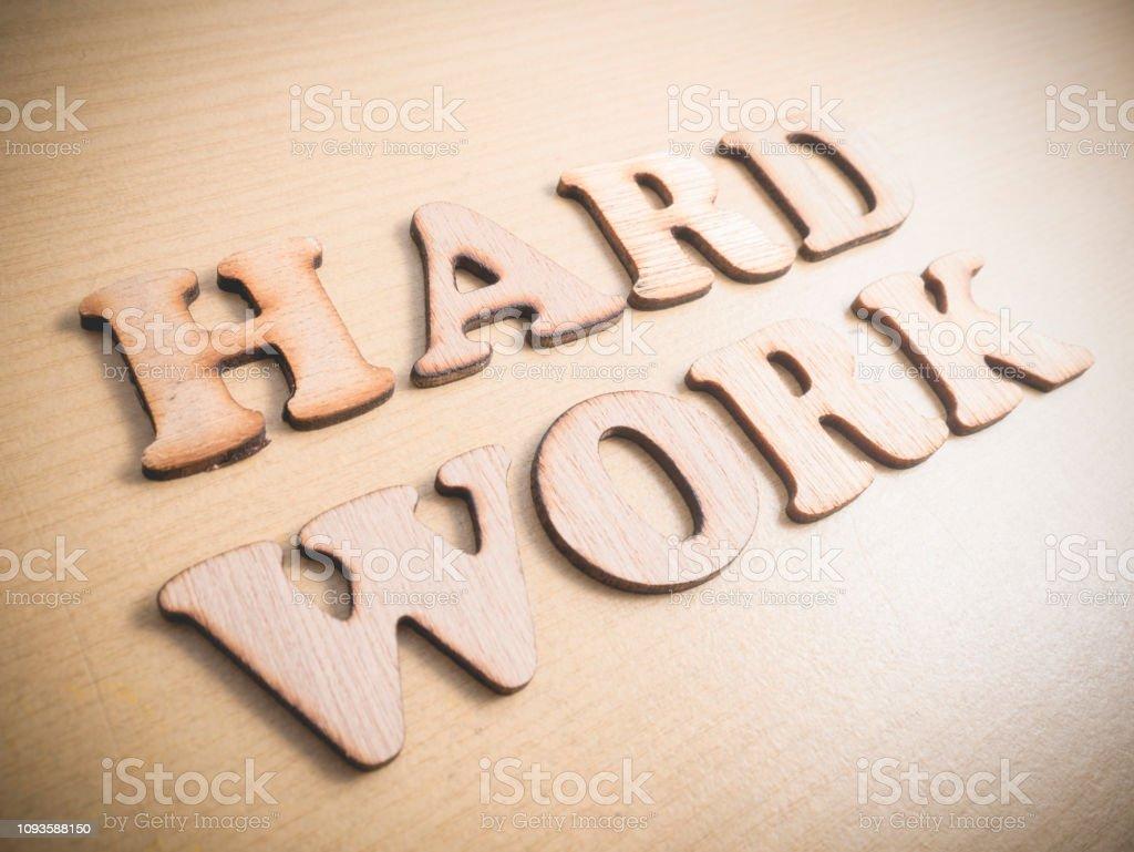 Trabajo Duro Trabajo Concepto De Citas Palabras