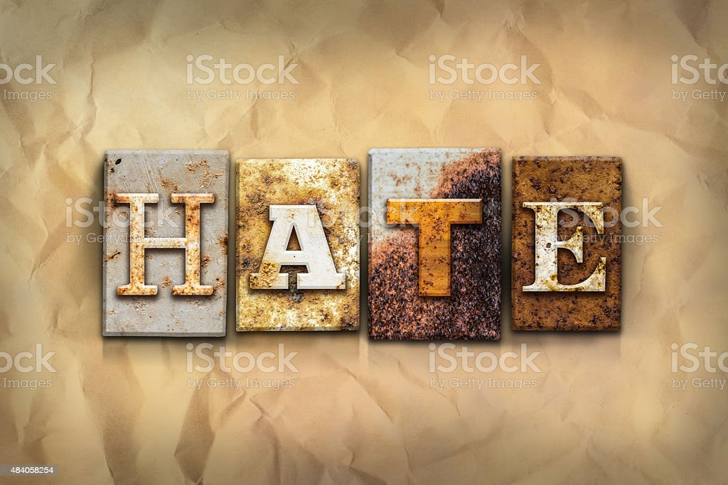 Hate Concept Rusted Metal Type stock photo