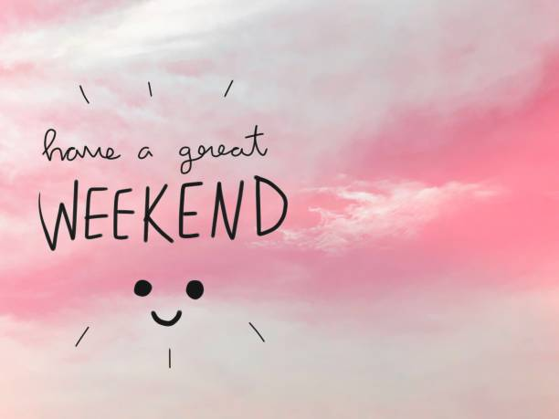 Have a great weekend word and smile face pink sky stock photo