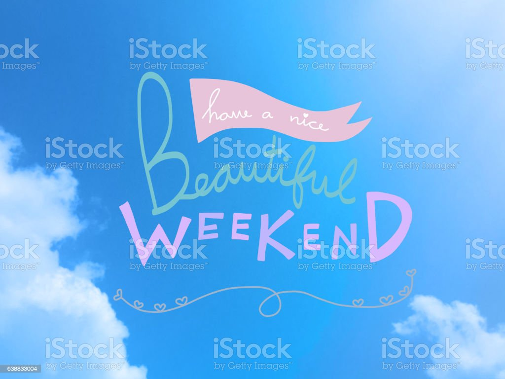 Have a nice beautiful weekend on blue sky and cloud vector art illustration