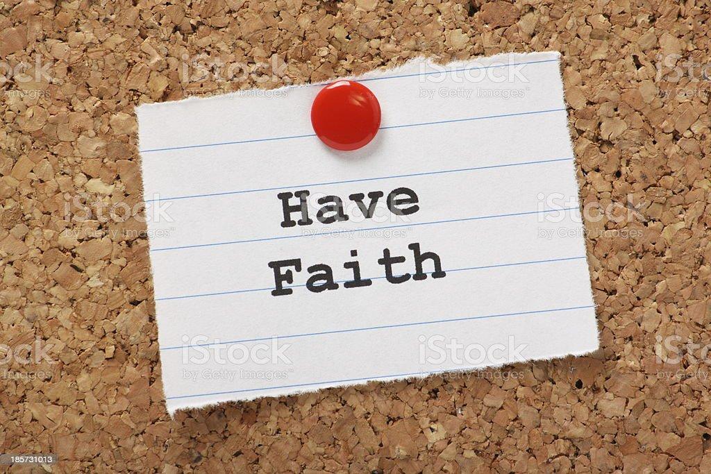 Have Faith royalty-free stock photo