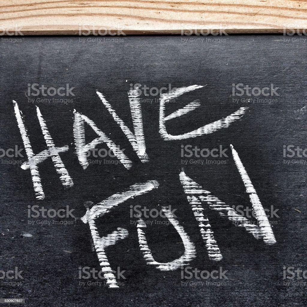 Have Fun stock photo