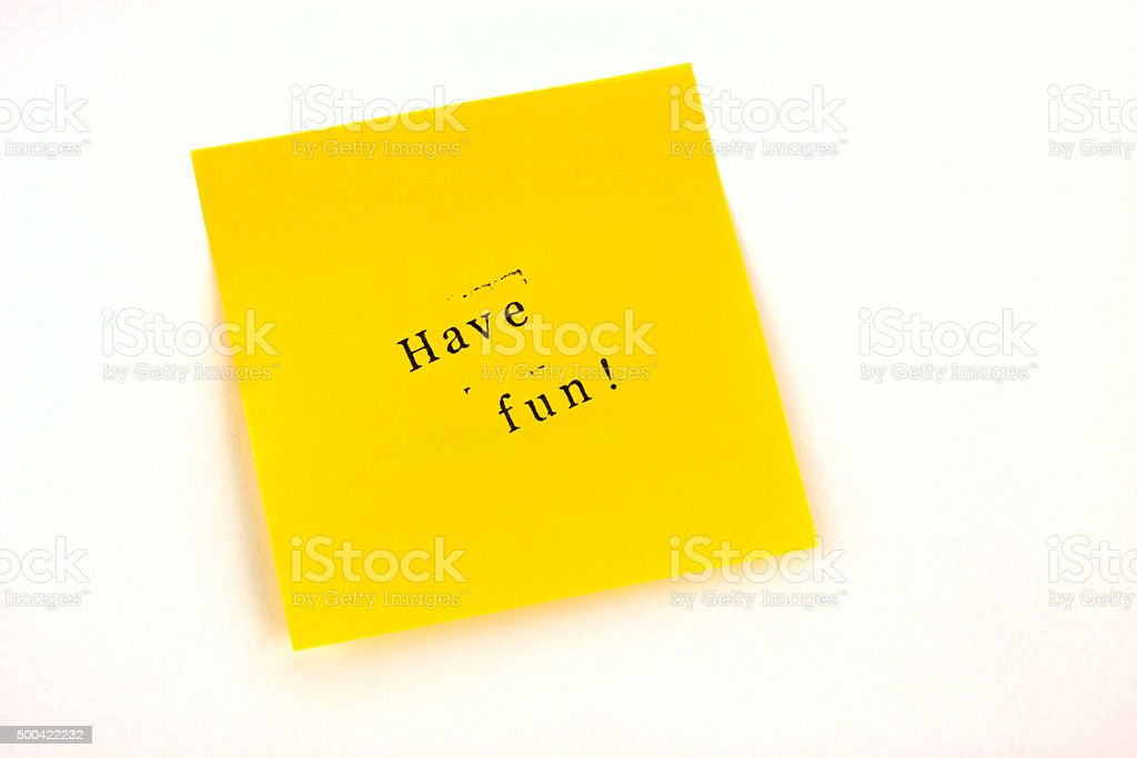 Have fun Post it stock photo