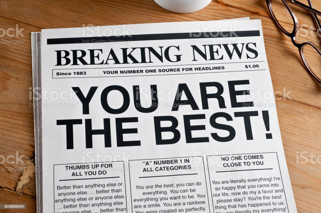 'YOU ARE THE BEST' Headline stock photo