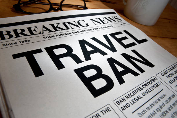 """travel ban"" headline - disbarment stock pictures, royalty-free photos & images"