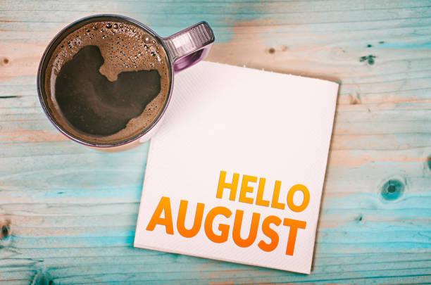 hallo august - glückliche montagszitate stock-fotos und bilder
