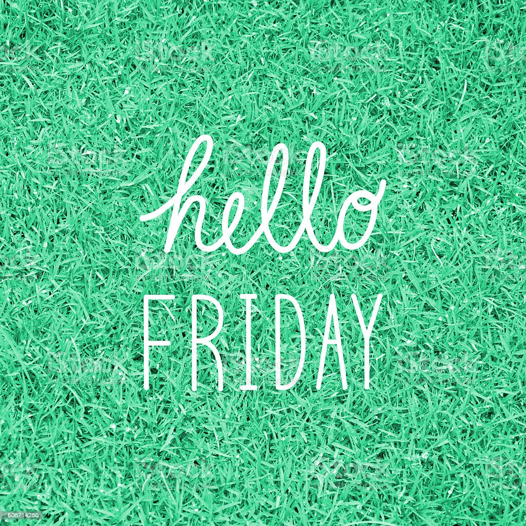 Hello Friday greeting stock photo