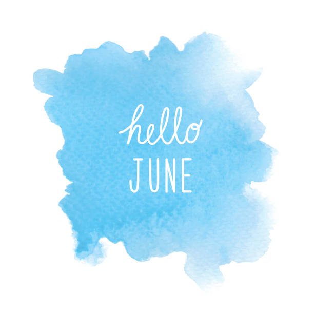 hello june greeting with blue watercolor background - june stock photos and pictures