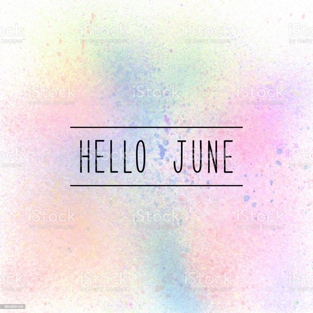Hello June text on pastel spray paint background stock photo