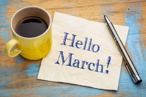 hello march on napkin - welcome march stock photos and pictures