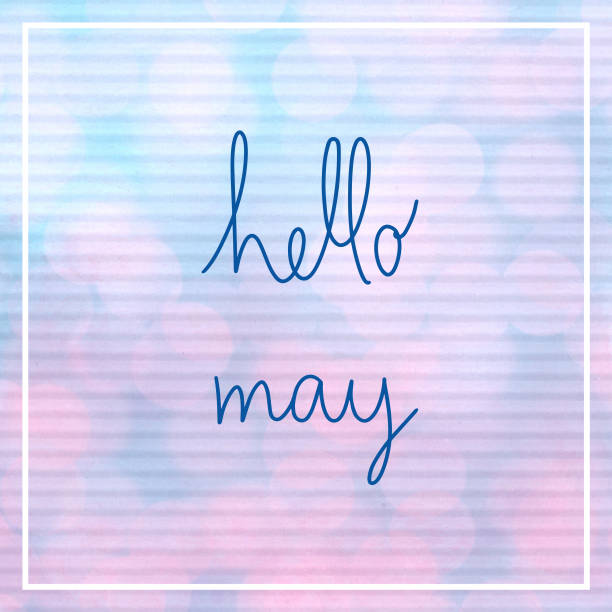 Hello May lettering with bokeh light stock photo