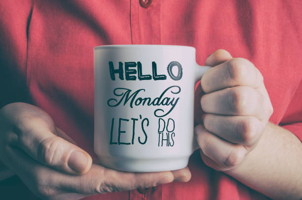 Hello Monday, let's do this! stock photo