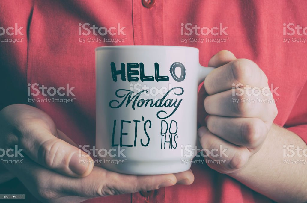 Hello Monday, let's do this! stock photo