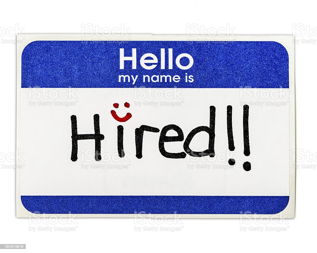 Hello My Name Is: HIRED! royalty-free stock photo