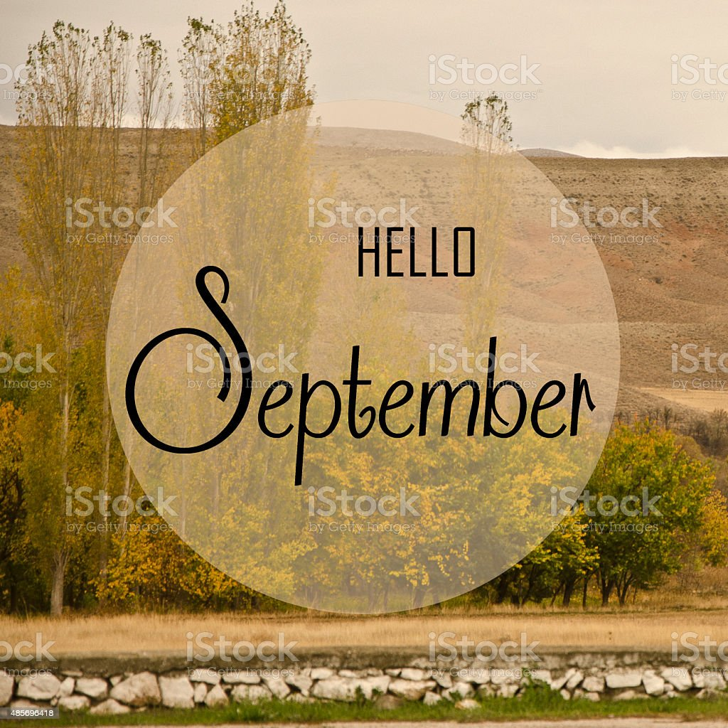 Hello September stock photo