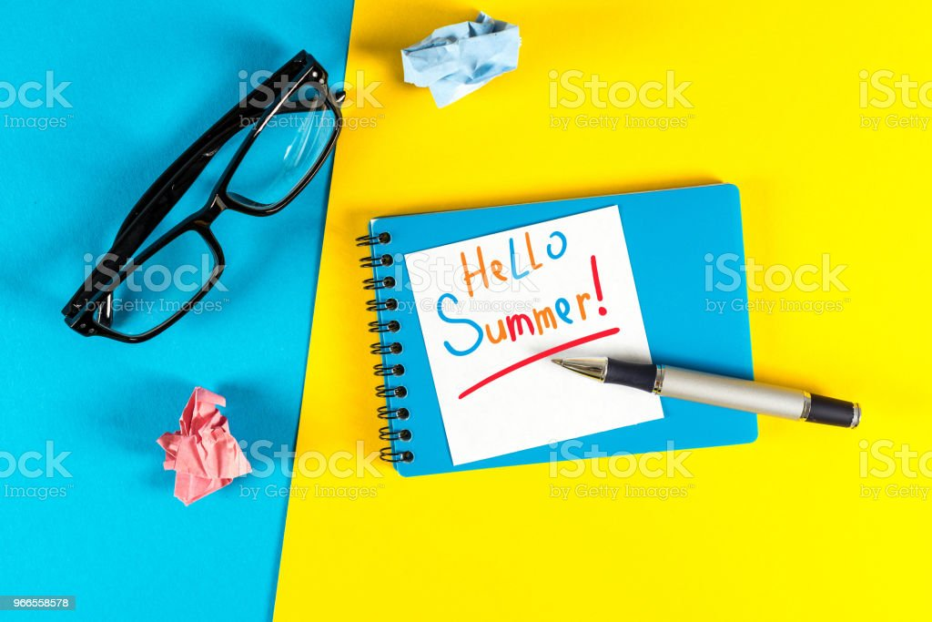 Hello Summer - notice at home or office workplace. First summer month beginning stock photo