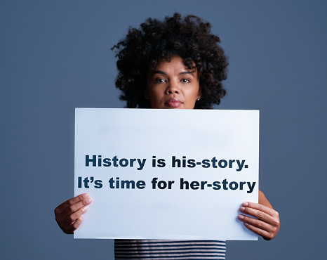 Her Story Is Part Of Hisstory Too Stock Photo - Download Image Now