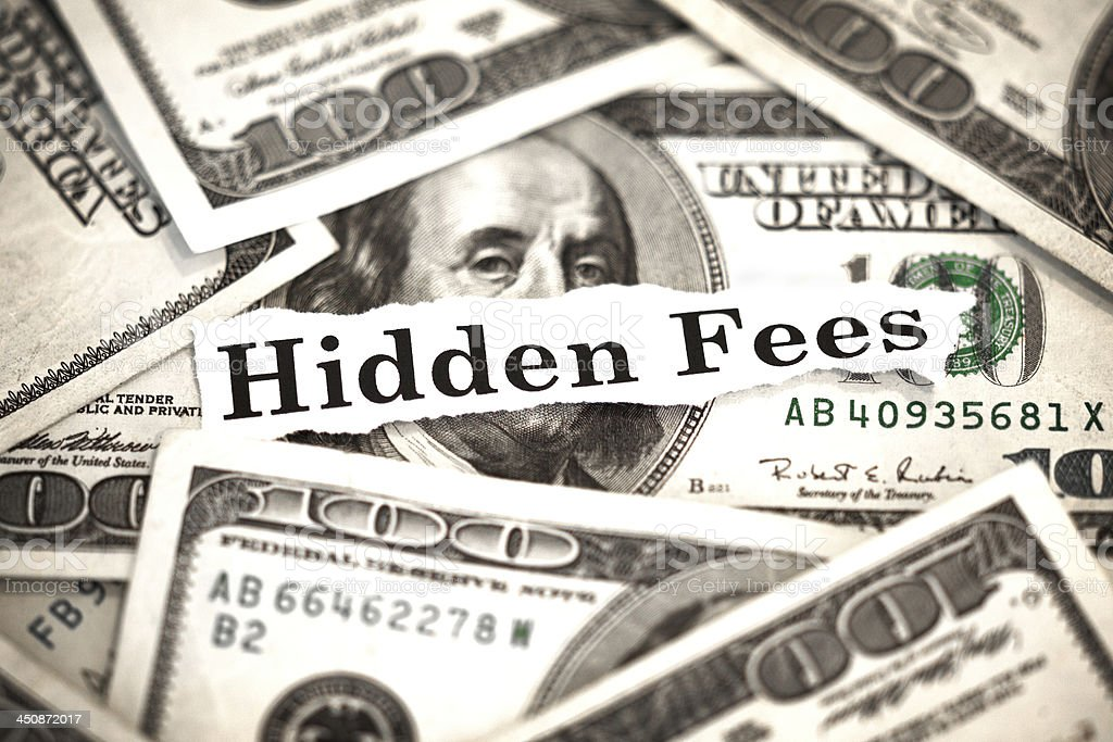 Hidden Fees stock photo