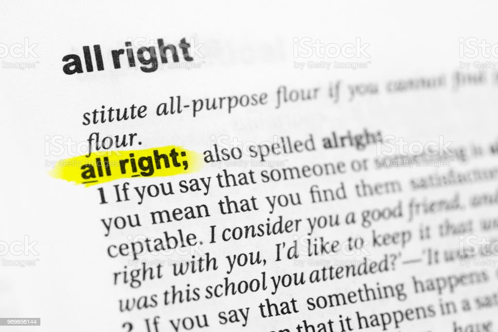 Highlighted English Word All Right Also Spelled Alright And Its Definition  In The Dictionary Stock Photo - Download Image Now