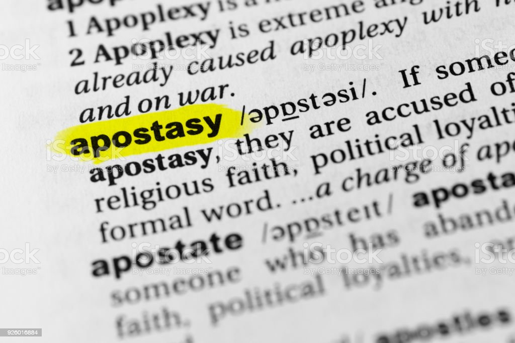 "Highlighted English word ""apostasy"" and its definition in the dictionary Highlighted English word ""apostasy"" and its definition in the dictionary. Accuracy Stock Photo"