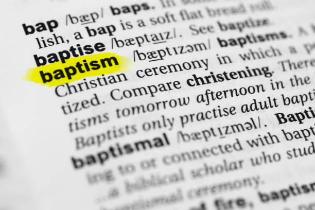 "Highlighted English word ""baptism"" and its definition in the dictionary Highlighted English word ""baptism"" and its definition in the dictionary. glossa stock pictures, royalty-free photos & images"