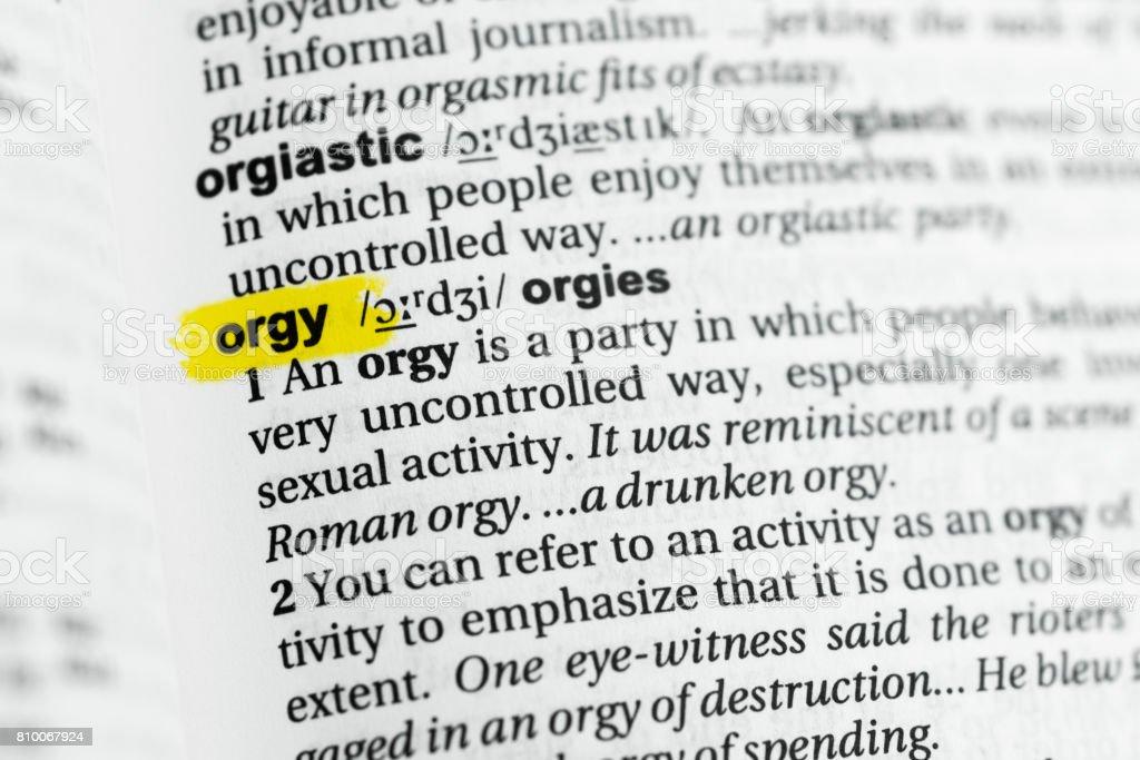 Hervorgehobene englische wort orgie und seine definition stock hervorgehobene englische wort orgie und seine definition lizenzfreies ccuart Gallery