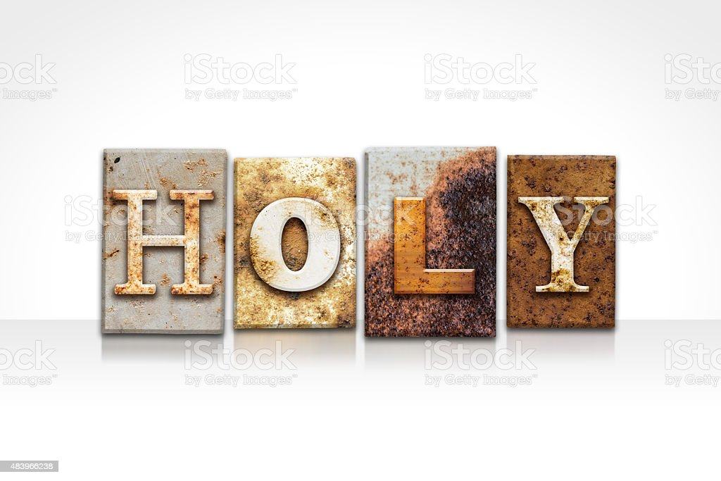 Holy Letterpress Concept Isolated on White stock photo