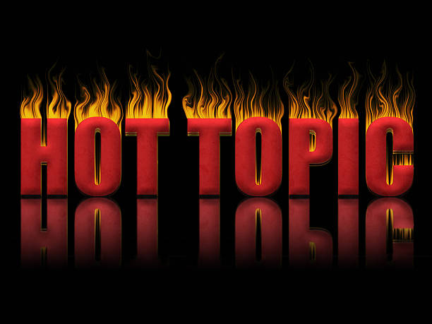 hot topic - topics stock photos and pictures