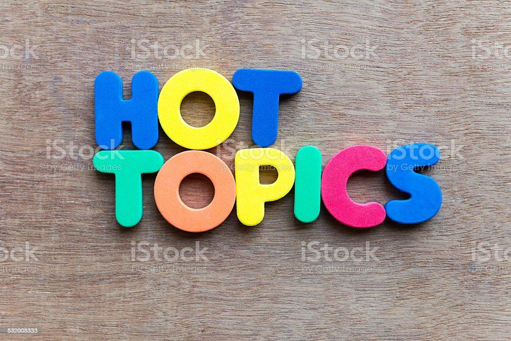 Hot Topic stock photo