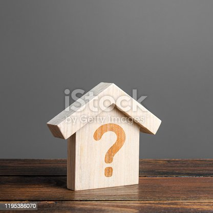 istock House with a question mark. Cost estimate. Solving housing problems, deciding buy or rent real estate. Search for options, choice type of residential buildings. Property price valuation evaluation 1195386070