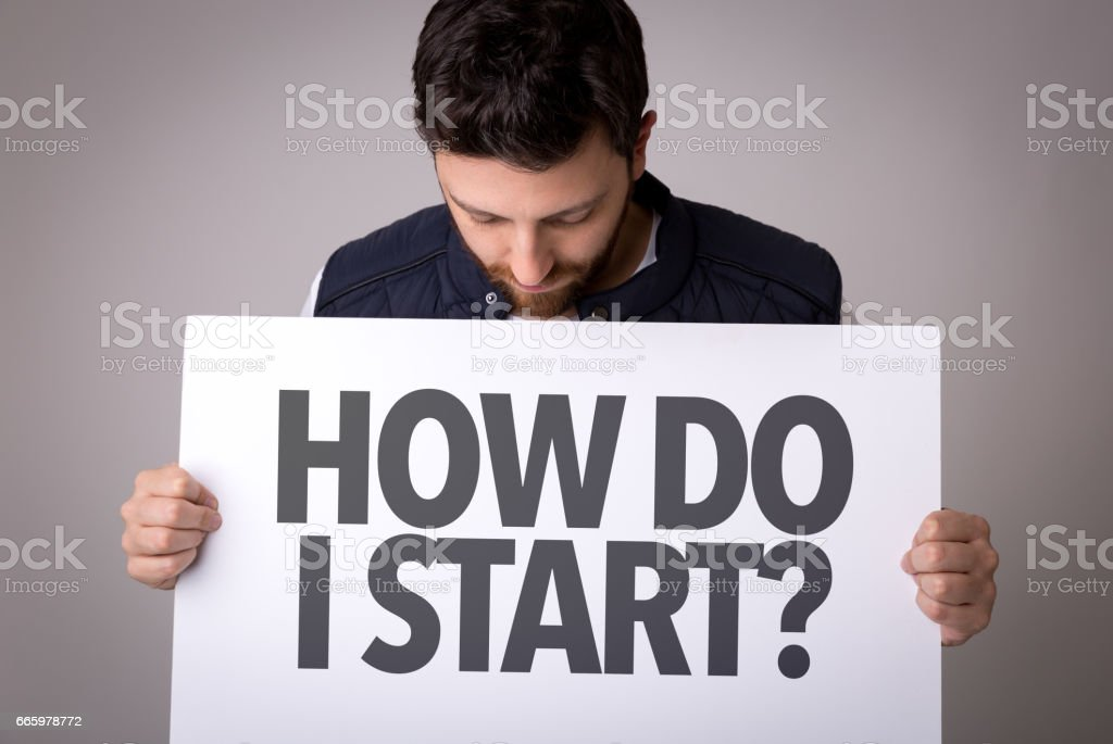 How Do I Start? stock photo
