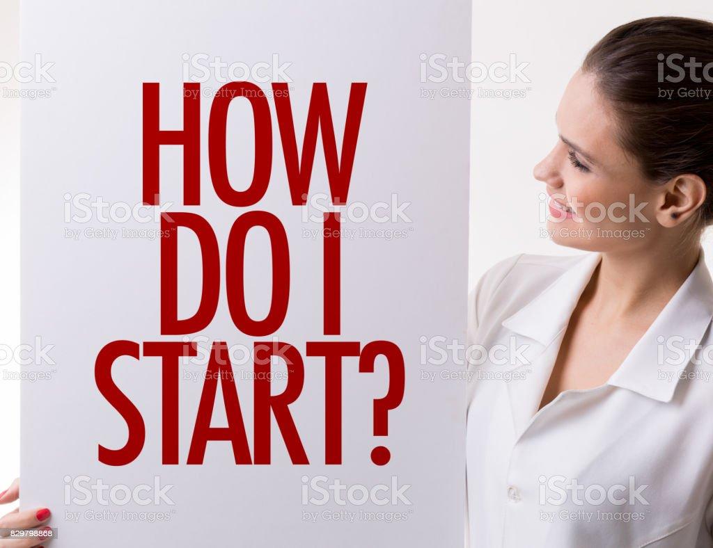 How Do I Start? stock photo