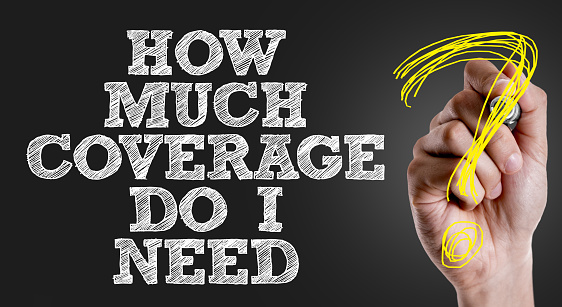 istock How Much Coverage Do I Need? 815303210